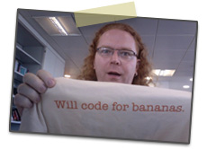 Chris will code for bananas