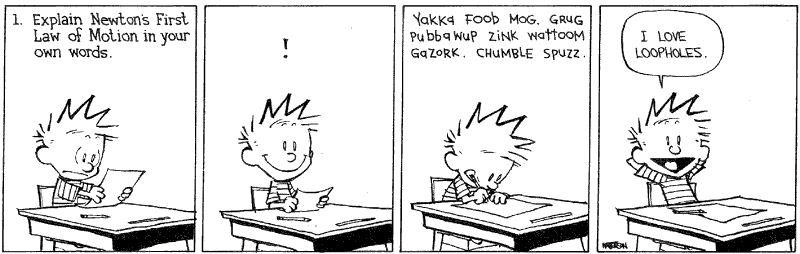 calvin finds a loophole in a test