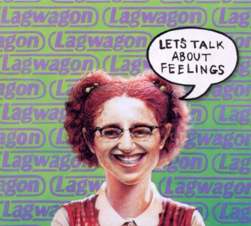 Lagwagon: Let's talk about feelings