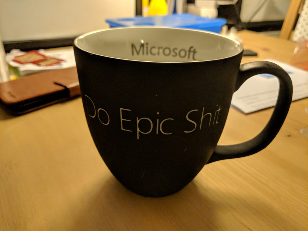 Do Epic Shit Microsoft cup